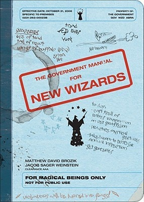 The Government Manual for New Wizards by Matthew David Brozik