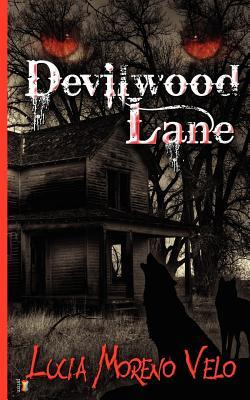 Devilwood Lane by Lucia Moreno Velo