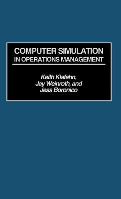 Computer Simulation in Operations Management