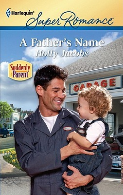 A Father's Name by Holly Jacobs