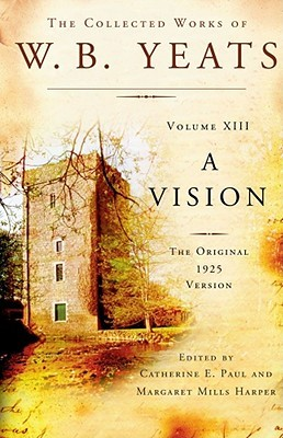 Review A Vision (Collected Works, Vol 13) CHM by W.B. Yeats