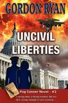 Uncivil Liberties (Pug Connor, #2)