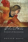 Christmas: Festival of Incarnation (Hc)
