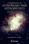 A Companion to Astronomy and Astrophysics: Chronology and Glossary with Data Tables