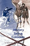 A History of Skiing in Colorado