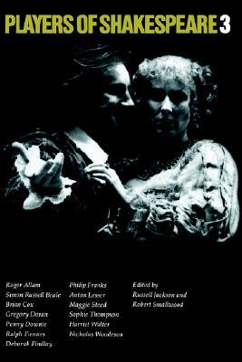 Players of Shakespeare 3 by Russell Jackson