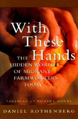 With These Hands by Daniel Rothenberg