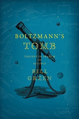 Boltzmann's Tomb by Bill  Green