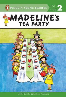 Madeline's Tea Party by John Bemelmans Marciano