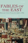 Fables of the East: Selected Tales 1662-1785