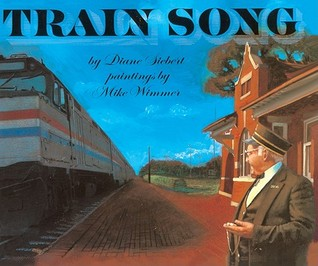 Train Song by Diane Siebert