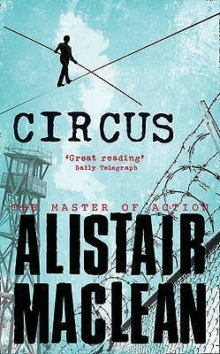 Circus by Alistair MacLean