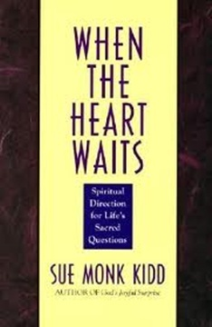 Read When the Heart Waits PDF by Sue Monk Kidd
