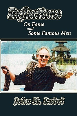 Reflections on fame and some famous men