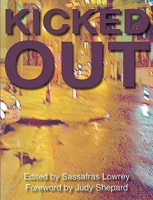 Kicked Out by Sassafras Lowrey