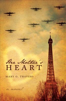 Her Mother's Heart by Mary O. Travers