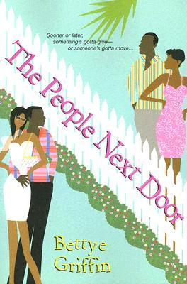 The People Next Door by Bettye Griffin