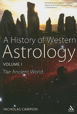A History of Western Astrology Volume I: The Ancient and Classical Worlds