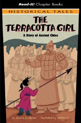 Review The Terracotta Girl: A Story Of Ancient China (Read It! Chapter Books) iBook by Jessica S. Gunderson