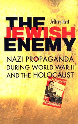 Jewish Enemy by Jeffrey Herf