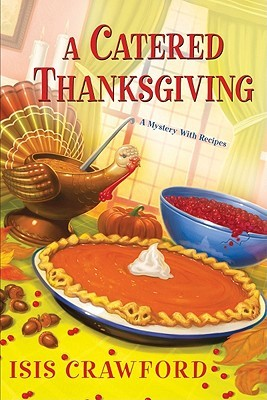 A Catered Thanksgiving by Isis Crawford