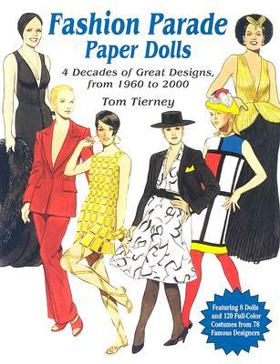Fashion Parade Paper Dolls by Tom Tierney