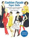 Fashion Parade Paper Dolls: 4 Decades of Great Designs, from 1960 to 2000