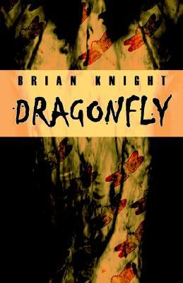 Dragonfly by Brian Knight
