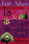 Is / Cold Shoulder Road (The Wolves Chronicles, #8-9)
