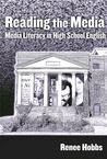 Reading the Media: Media Literacy in High School English
