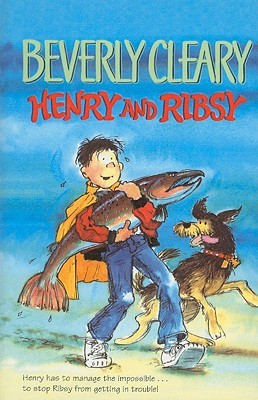Henry and Ribsy 50th Anniversary Edition by Beverly Cleary