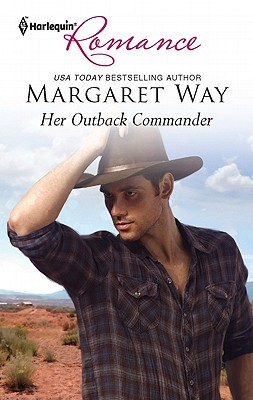 Her Outback Commander by Margaret Way