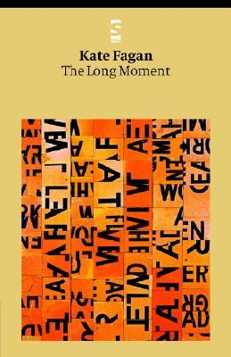 The Long Moment by Kate Fagan