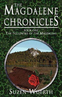 The Magdalene Chronicles - Book One: The Followers of the Magdalene