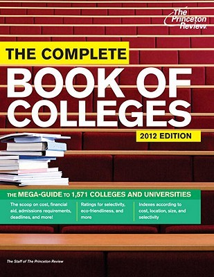 The Complete Book of Colleges, 2012 Edition