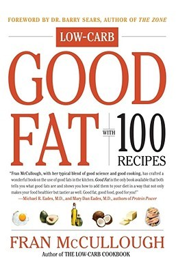 Good Fat by Fran McCullough