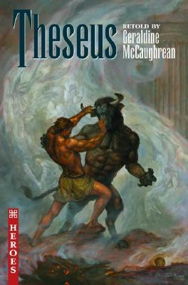 Read online Theseus (The Heroes #3) iBook by Geraldine McCaughrean