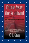 Throw Away the Scabbard: The Chancellorsville Chronicles - Volume One