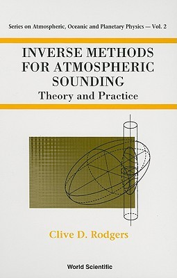Inverse Methods for Atmospheric Sounding: Theory and Practice