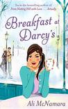 Breakfast at Darcy's by Ali McNamara
