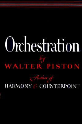 Orchestration by Walter Piston
