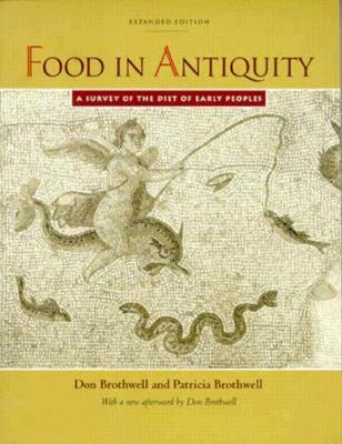 Food in Antiquity by Don Brothwell
