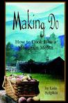 Making Do: How to Cook Like a Mountain Mema