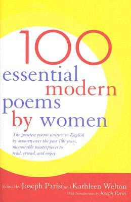 100 Essential Modern Poems by Women by Joseph Parisi
