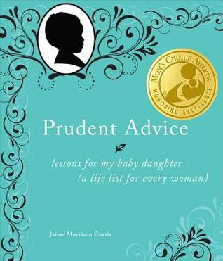 Prudent Advice by Jamie Morrison Curtis