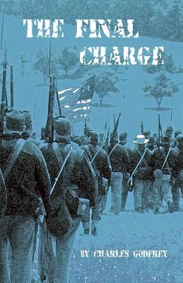 The Final Charge by Charles K. Godfrey