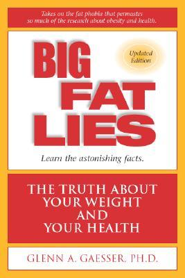 Big Fat Lies by Glenn A. Gaesser