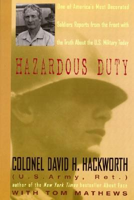 Hazardous Duty by David H. Hackworth