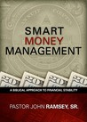 Smart Money Management: A Biblical Approach to Financial Stability