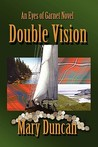 Double Vision: An Eyes of Garnet Novel